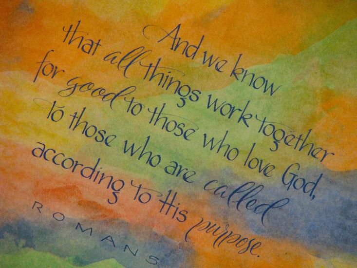 Romans 8:28 Marlean Tucker's Broad Pen Lettering