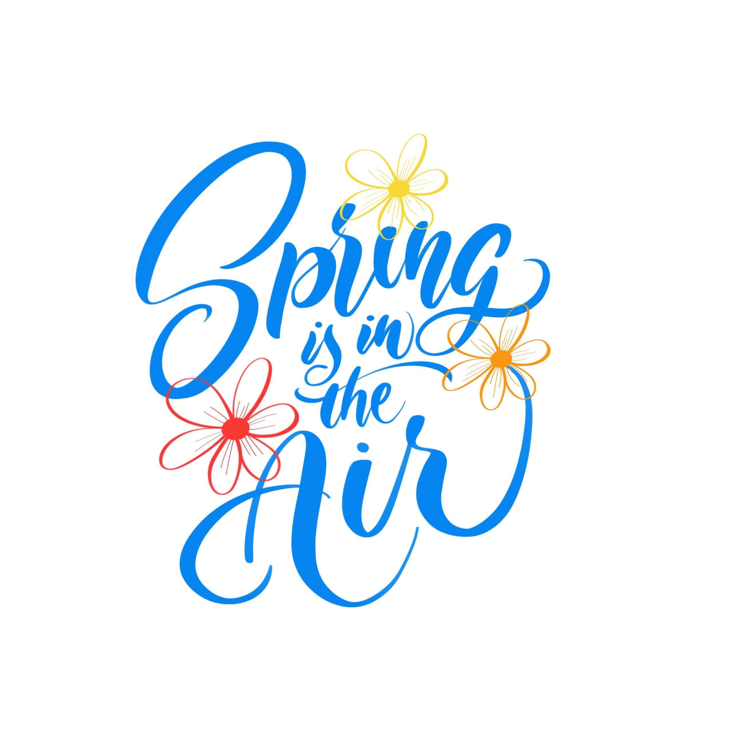 Spring is in the air calligraphy overlay