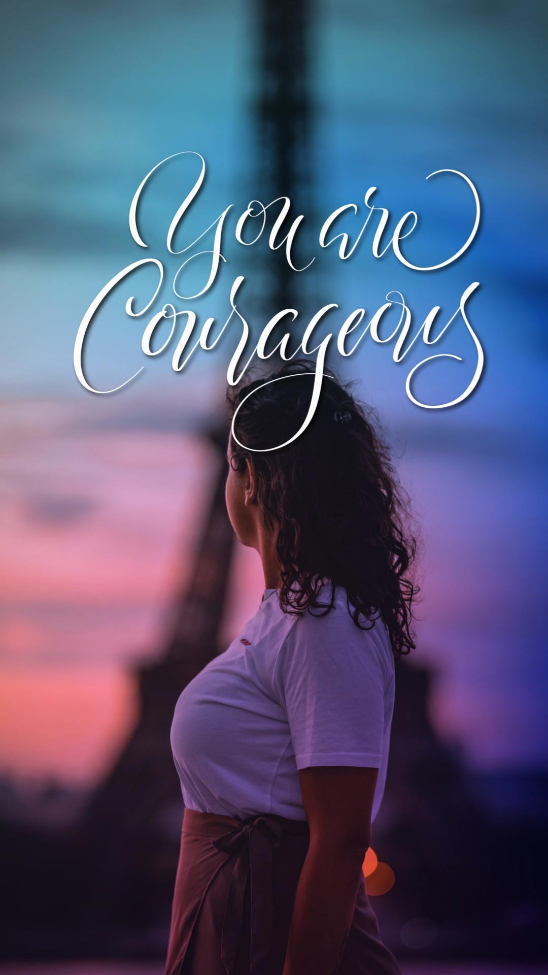 You are Courageous